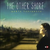 Marta Topferova: The  Other Shore [Slipcase] *