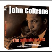 John Coltrane: The Atlantic Years