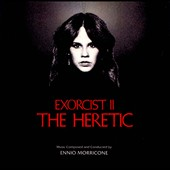 Ennio Morricone (Composer/Conductor): Exorcist II: The Heretic [Original Soundtrack] [Remastered] [Limited]