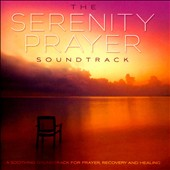 David Huff: The  Serenity Prayer Soundtrack *