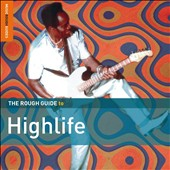 Various Artists: The Rough Guide to Highlife [Second Edition] [Digipak]