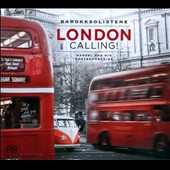 London Calling - Handel and his contemporaries / Barokksolistene