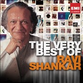Ravi Shankar: The Very Best of Ravi Shankar [EMI] *