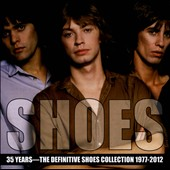 Shoes (U.S.): 35 Years: The Definitive Shoes Collection 1977-2012