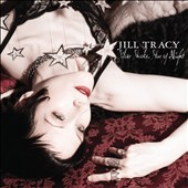 Jill Tracy: Silver Smoke, Star of Night [Digipak]