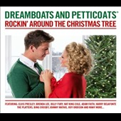 Various Artists: Dreamboats & Petticoats: Rockin' Around the Christmas Tree