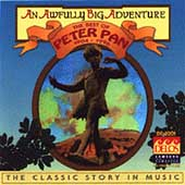 Original Soundtrack: An Awfully Big Adventure: The Best of Peter Pan (1904-1996)