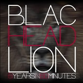Blac Head Lion: 5 Years in 50 Minutes