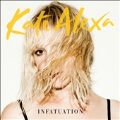 Kate Alexa: Infatuation