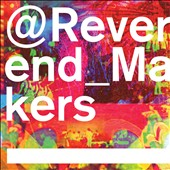 Reverend and the Makers: @Reverend_Makers *