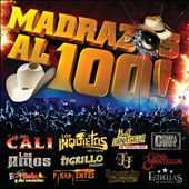 Various Artists: Madrazos Al 100!