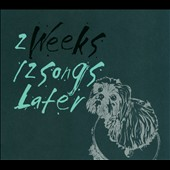 2 Weeks: 12 Songs Later [Digipak]