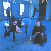 Virgin Prunes: Over the Rainbow (A Compilation of Rarities 1980-1984/Remastered)
