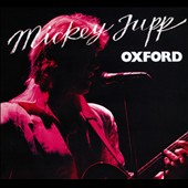Mickey Jupp: Oxford [Digipak]