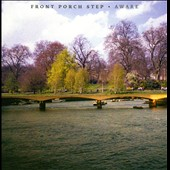Front Porch Step: Aware