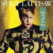 Stacy Lattisaw: Take Me All the Way