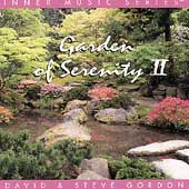 David & Steve Gordon: Garden of Serenity II