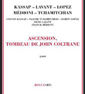 Ramon Lopez: Ascension Tombeau de John Coltrane