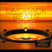 Various Artists: Laidback Beats 2015