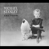 Michael Stanley: And Then