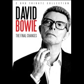 David Bowie: The Final Changes [Video]