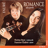 Romance sans paroles - Faur&#233; / Th&#233;r&#232;se Ryan, Francine Chabot
