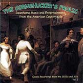 Various Artists: The Cornshucker's Frolic, Vol. 2