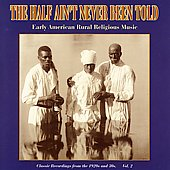 Various Artists: The Half Ain't Never Been Told, Vol. 2