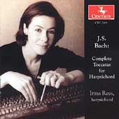 Bach: Complete Toccatas for Harpsichord / Irina Rees