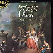 Mendelssohn, Bargiel: Octets / Divertimenti