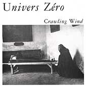 Univers Zero: Crawling Wind