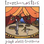 Trombonastics - Bizet, Brahms, et al / Alessi, Fujiwara