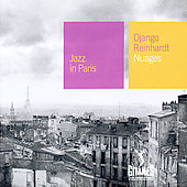 Django Reinhardt: Jazz in Paris: Nuages