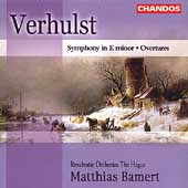 Verhulst: Symphony in e, Overtures /Bamert, Hague Residentie