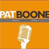 Pat Boone: Greatest Rock N' Roll Songs