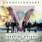 Mountain Heart: Force of Nature