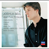 Chausson: Concert;  Ravel, et al / Bell, Thibaudet