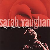 Sarah Vaughan: Sarah Vaughan Plays for Lovers