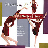 Shelley Burns: Let Yourself Go