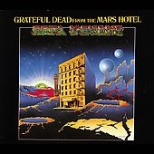 Grateful Dead: From the Mars Hotel [Bonus Tracks] [Digipak] [Limited]