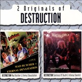 Destruction: Mad Butcher/Infernal Overkill