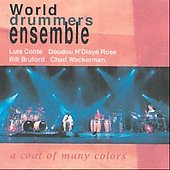 World Drummers Ensemble: A Coat of Many Colors