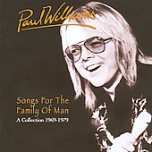 Paul Williams (Singer/Songwriter): Songs for the Family of Man: A Collection 1969-1979