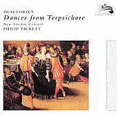 Praetorius: Dances from Terpsichore / Philip Pickett, et al