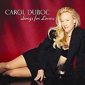 Carol Duboc: Songs for Lovers