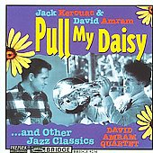 David Amram (Composer): Pull My Daisy & Other Jazz Classics