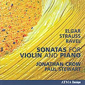 Elgar, Strauss & Ravel: Violin Sonatas / Crow, Stewart