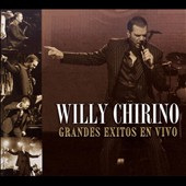 Willy Chirino: Grandes Exitos en Vivo