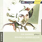 Historic - Ida Haendel plays Brahms & Mendelssohn