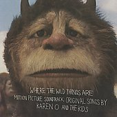 Karen O & the Kids/Karen O: Where the Wild Things Are